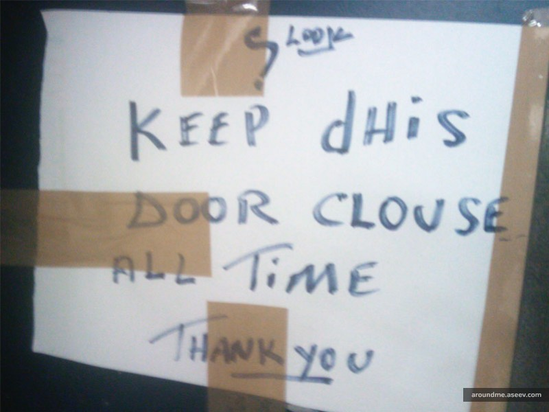 Keep Dhis Door Clouse